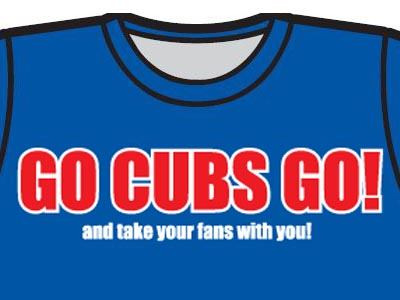 Go Cubs Go (and take your fans with you).