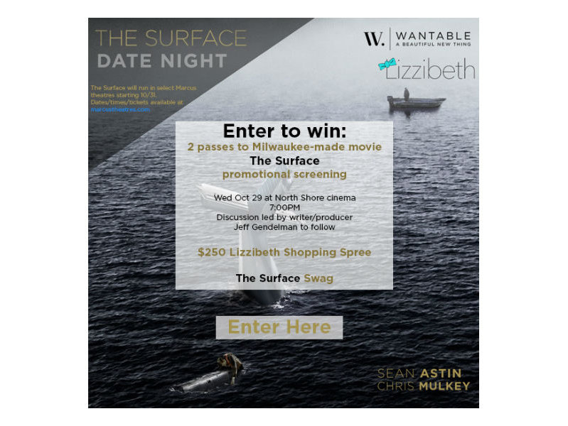 "See the premier of ""The Surface"" at Marcus Theatres North Shore and be the best dressed person there!"