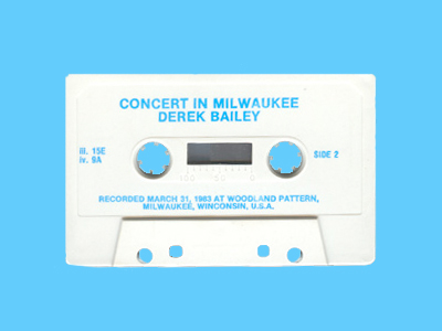 "A cassette copy of Derek Bailey's ""Concert in Milwaukee,"" now out on CD."