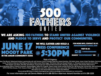 500 Fathers needed to stand up against violence in Milwaukee