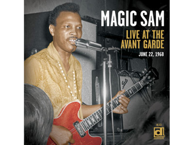A Magic Sam gig at the Avant Garde is coming on CD