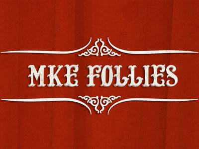 Local performers join forces for MKE Follies