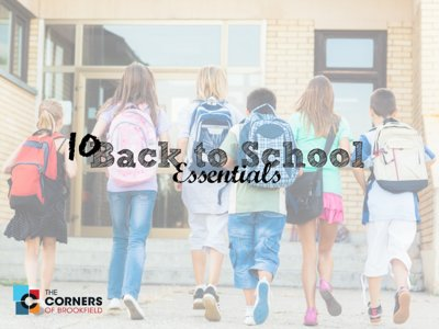 Win an ultimate Back-to-School package from The Corners of Brookfield Image