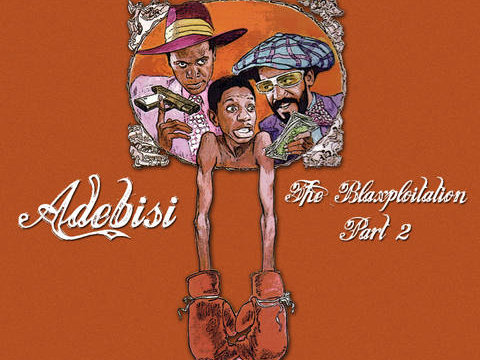 "The release of Adebisi's The Mad Bloggers-backed mixtape ""The Blaxploitation II"" is right around the corner."
