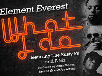 "Element Everest's new song, ""What I Do,"" is a straight-up party jam."
