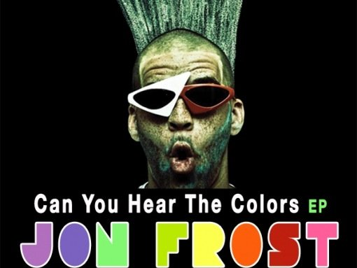 "Jon Frost's free taste of his upcoming ""Can You Hear The Colors"" gives you just enough of his new music to keep you interested in the full release."
