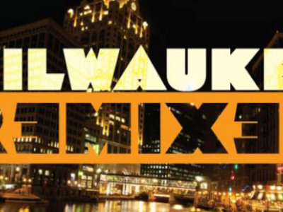 Milwaukee UP: Radio Milwaukee wants you to remix the mighty MKE